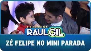 Programa Raul Gil (30/05/15) - Zé Felipe no Mini Parada