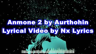 Anmone 2 by Aurthohin || Lyrical Video by Nx Lyrics