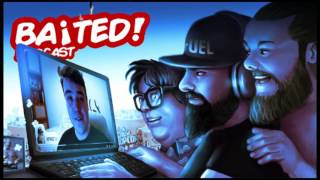 Baited! Ep #20 - The Commentary Community