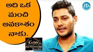 That Was A Big Advantage For Me - Prince || Koffee With Yamuna Kishore