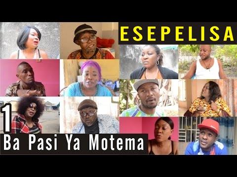 Ba Pasi Ya Motema VOL 1 Nouveau Theatre Congolais 2016 Alpha Bokole Ecurie Biso na Biso