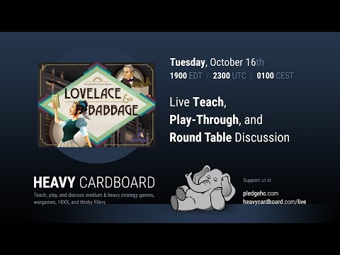 Lovelace & Babbage 3p Play-through, Teaching, & Roundtable discussion by Heavy Cardboard