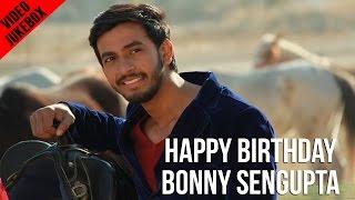Happy Birthday Bonny | Hits of Bonny Sengupta | Birthday Special | Video Jukebox | 2015
