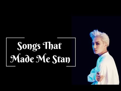 Songs That Made Me Stan the Group