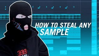 HOW TO STEAL ANY SAMPLE FROM A TRACK