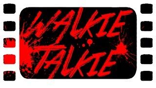 WALKIE-TALKIE (film d'horreur amateur français)