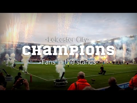 LCFC Champions - Fans In The Stands