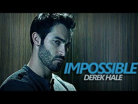 Derek Hale | Impossible