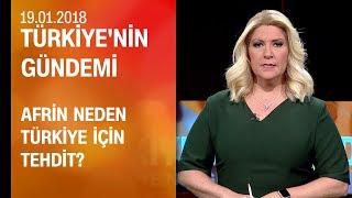 Afrin neden Türkiye için tehdit? - Türkiye