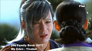 [MV] [Gu Family Book (구가의 서)OST]  My Eden (ENG.SUB.) - Yisabel  (이사벨)(Seo Hwa and Wol Ryung)