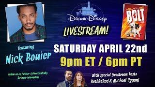 BOLT ft. NICK BOUIER: Drunk Disney LIVE!