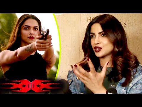 Priyanka Chopra's REACT On Deepika Padukone's XXX: Return of Xander Cage