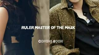 RULER Master Of The Mask Coming Soon