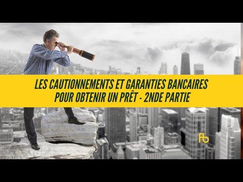 Les cautionnements et garanties bancaires pour obtenir un prêt II 1