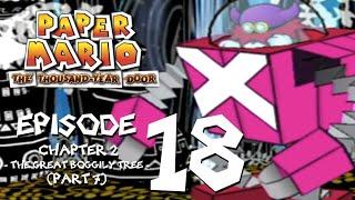 Let's Play Paper Mario: The Thousand-Year Door - Episode 18 - Dreams.....Ideas......