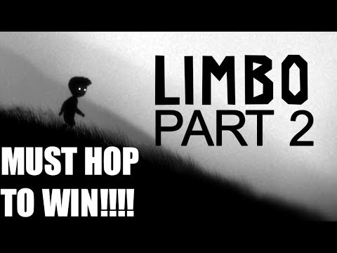 HOPPING MY WAY TO VICTORY! -Limbo- (Part 2)