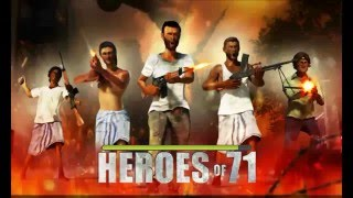 HEROES OF 71 GAMEPLAY WITH NATIONAL ANTHEM
