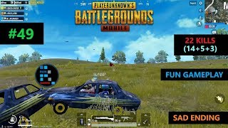 "[Hindi] PUBG MOBILE | ""22 KILLS"" AMAZING TRIO MATCH WITH SAD ENDING"