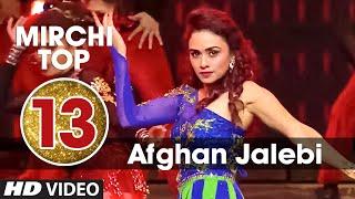 13th: Mirchi Top 20 Songs of 2015   Afghan Jalebi (Ye Baba)   Phantom   T-Series