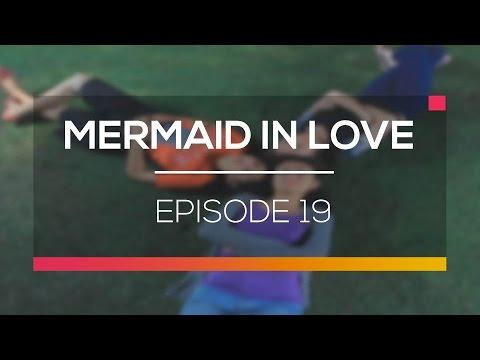 Mermaid In Love Episode 19