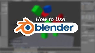 How to use Blender : Beginner Tutorial