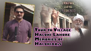 Village Halloki Lahore ! Memories Of Hallokian,s Near Raiwind District Lahore