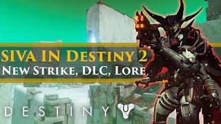 Destiny 2 Lore - SIVA Returns! New Warmind Strike? The Exodus Project!
