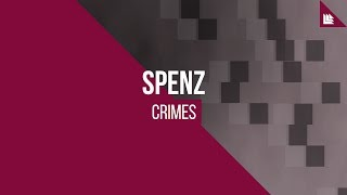 Spenz - Crimes [FREE DOWNLOAD]