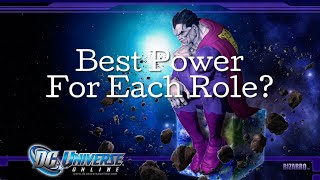 DCUO | What's The Best Power For Each Role? (Heading into 2019)