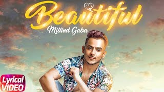 Beautiful | Lyrical Video | Milind Gaba ft. Oshin Brar | Latest Punjabi Song 2018 | Speed Records