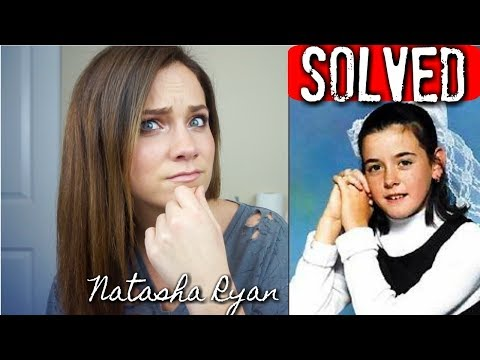 SOLVED Natasha Ryan