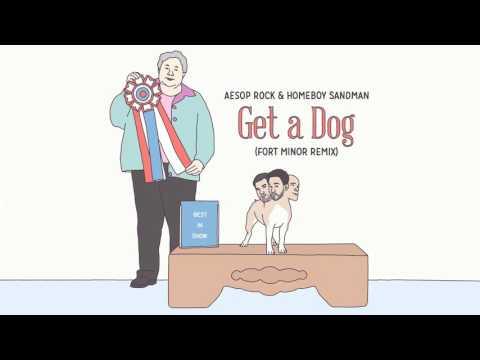 Aesop Rock & Homeboy Sandman - Get A Dog (Fort Minor Remix) [Official Audio]