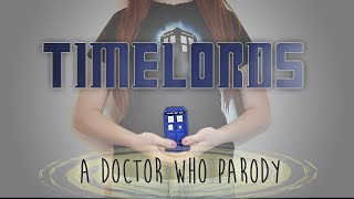 Timelords (Doctor Who/Lorde Parody) by WaffleBox