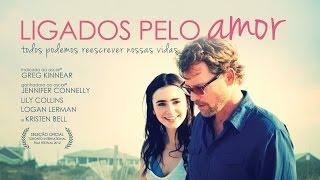 Ligados pelo Amor - Trailer legendado [HD]