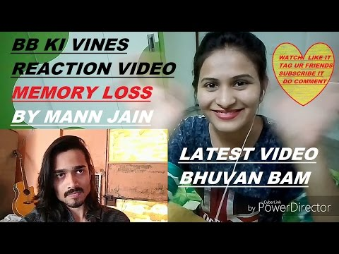 reaction video bb ki vines memory loss by cute desi indian girl mann jain sanam