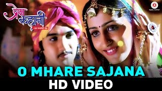 O Mhare Sajana - Prem Kahani | Javed Ali & Pamela Jain | Pravin Kumar