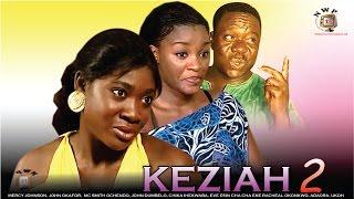 Keziah 2 - Nigerian Nollywood Classic Movie