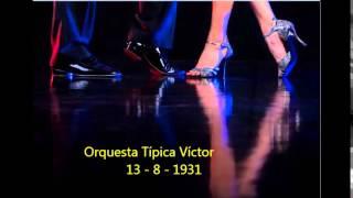 ORQUESTA TIPICA VICTOR  - SI TU FUERAS MI NOVIA -  FOXTROT