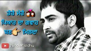 Kalla chann sharry maan new sad whatsapp status 30 sec heart touching song