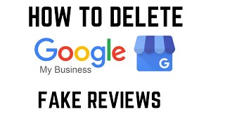 How To Delete Fake Reviews On Google My Business | Namaste Technology