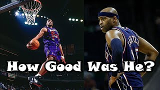 How GOOD Was Vince Carter Actually?