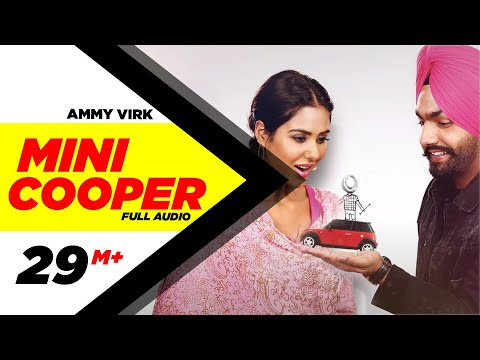 Xxx Mp4 Mini Cooper Full Audio Song Ammy Virk Punjabi Song Collection Speed Records 3gp Sex