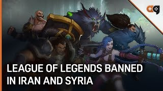 US Trade Sanctions Ban League of Legends in Iran and Syria