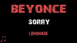 Beyonce - Sorry [ Lyrics ] (Album Lemonade)