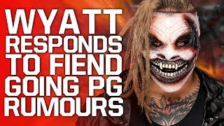 Bray Wyatt Responds To Rumours Of The Fiend Going PG | WWE NXT's Creative Direction