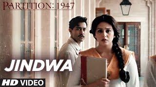 Jindwa Video Song | Partition 1947 | Hans Raj Hans | Huma Qureshi, Om Puri, Hugh Bonneville