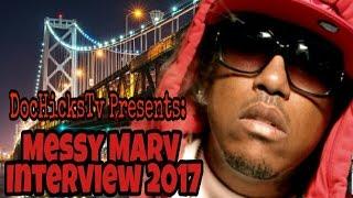 Messy Marv Prison Interview 2017 Talks Mac Dre, Philthy Rich & J Diggs | DocHicksTv