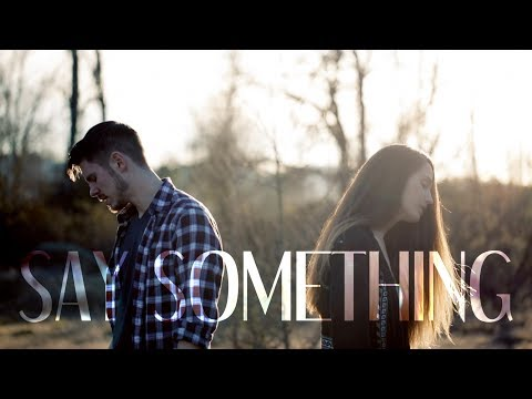Say Something (Justin Timberlake & Chris Stapleton Cover) | The Hound + The Fox