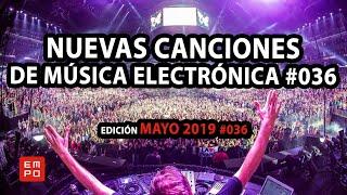 NUEVA MÚSICA ELECTRÓNICA MAYO 2019 #036