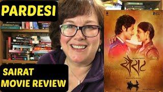 Sairat Movie Review | Nagraj Manjule | on Pardesi